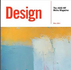 NEW YORK METRO Design   and Arlene Angard Designs & Fine Art, Fall 2014