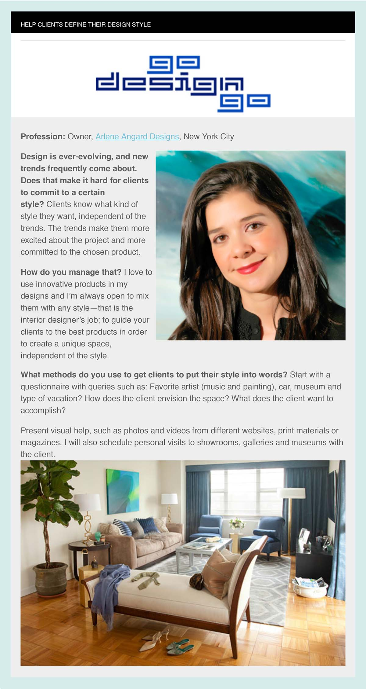 Arlene Angard Featured on Go Design Gos Web Site