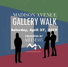 Madison Avenue Gallery Walk and Arlene Angard Designs & Fine Art, Spring 2019